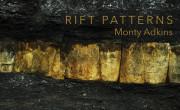 Monty Adkins - Rift Patterns