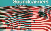 The Soundcarriers - ENtropicalia