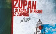 Vita Mavrič in Jani Kovačič: Vitomil Zupan: Šlagerji in pesmi iz zapora