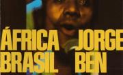 Jorge Ben Jor: África Brasil