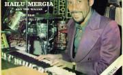 Hailu Mergia & The Walias: Tche Belew