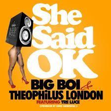 BigBoi - She Said Ok cover