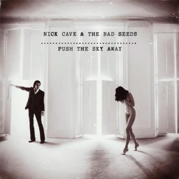 Nick Cave - Push the Sky Away