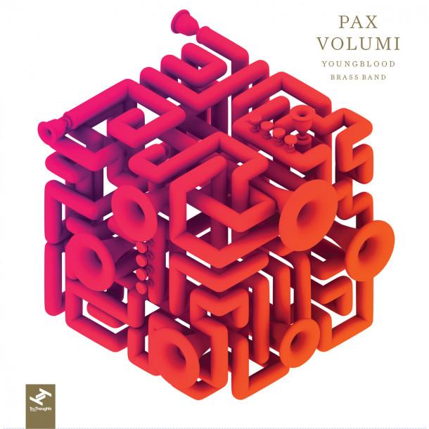Youngblood Brass Band - Pax Volumi