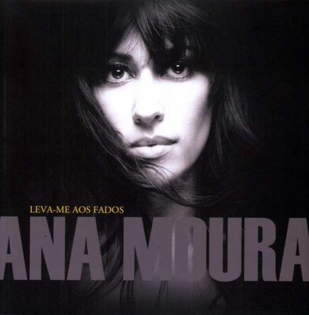 Ana Moura: Leva-me aos fados