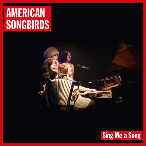 American Songbirds: Sing Me a Song