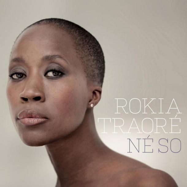 Rokia Traoré: Né So