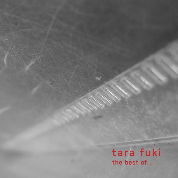 Tara Fuki: The Best of Tara Fuki
