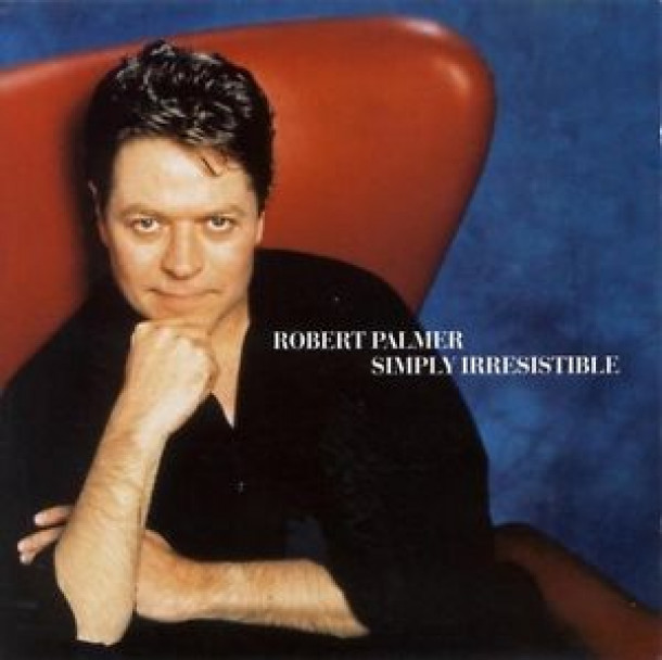 Robert Palmer: Simply Irresistible