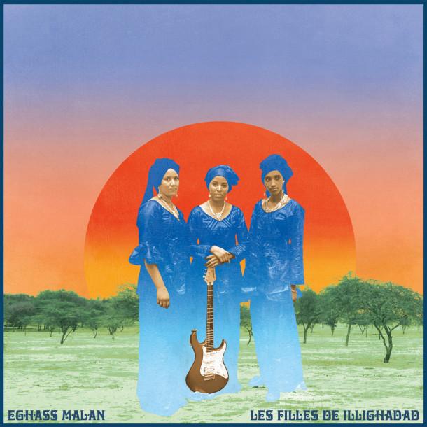Les Filles de Illighadad: Eghass Malan