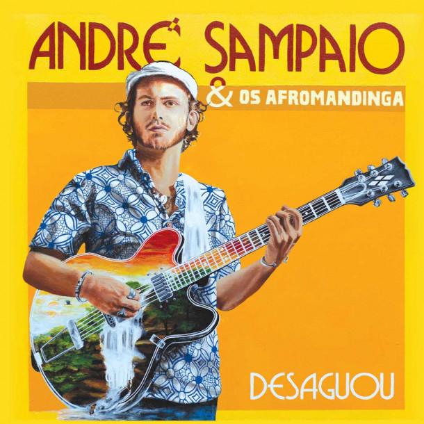 André Sampaio & Os Afromandinga: Desaguou