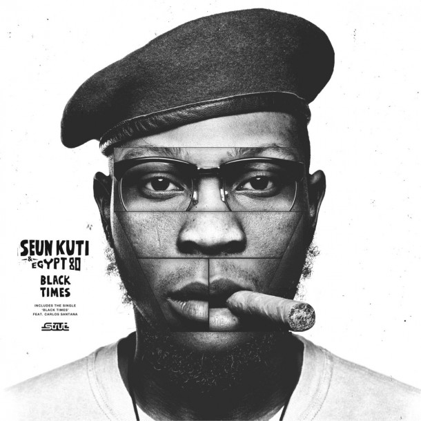 Seun Kuti And Egypt 80: Black Times