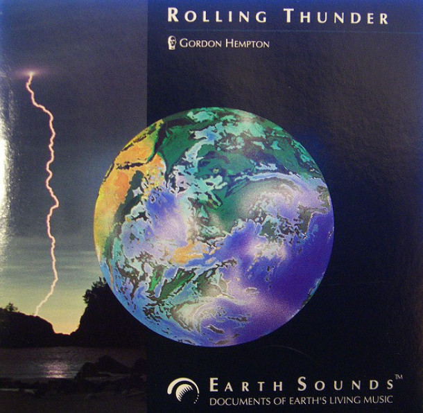 Gordon Hempton - Rolling Thunder