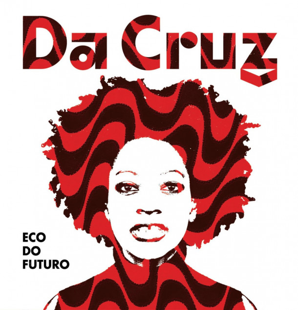 Da Cruz: Eco Do Futuro