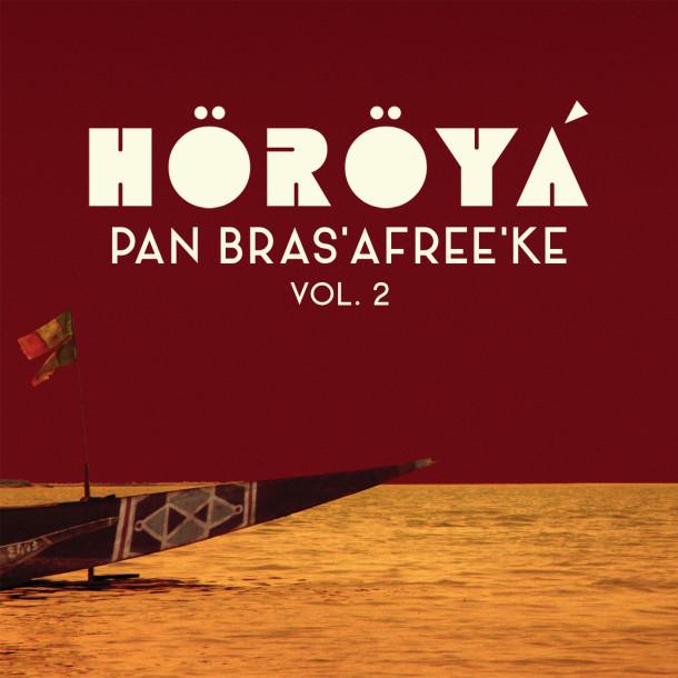 Horoya: Pan Bras'Afree'Ke Vol. 2