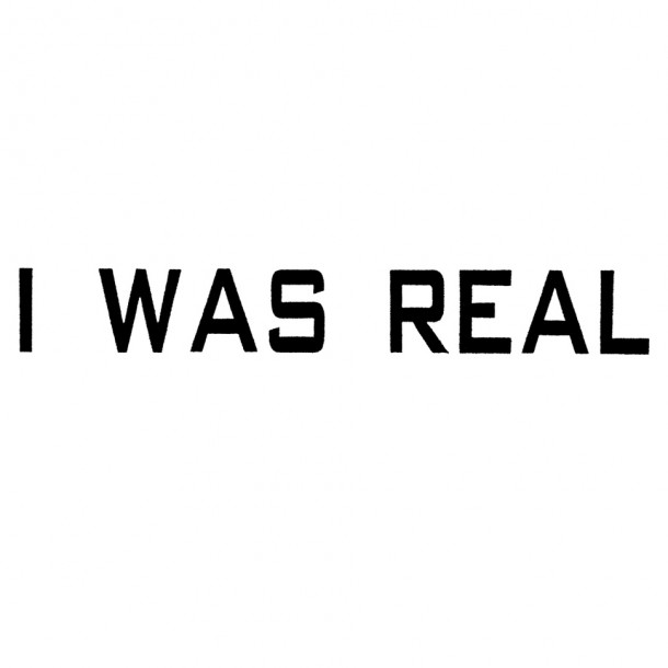 75 Dollar Bill: I Was Real