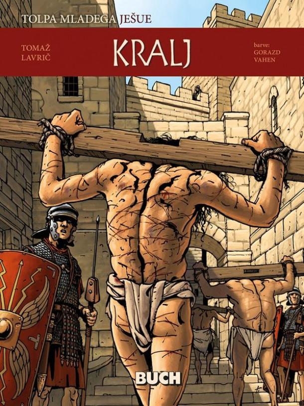 Tolpa mladega Ješue: Kralj