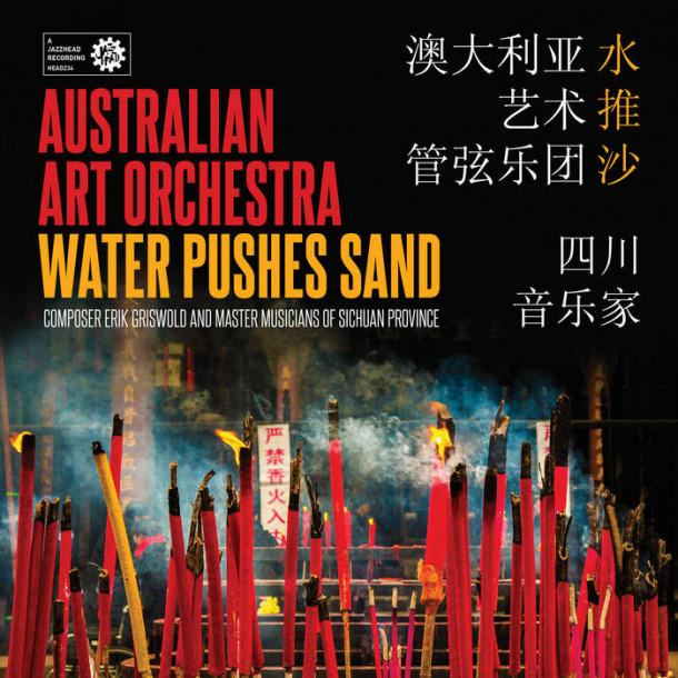 The Australian Art Orchestra: Water Pushes Sand