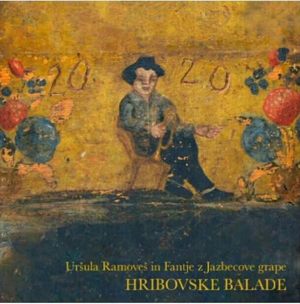 Uršula Ramoveš in Fantje z Jazbecove grape: Hribovske balade