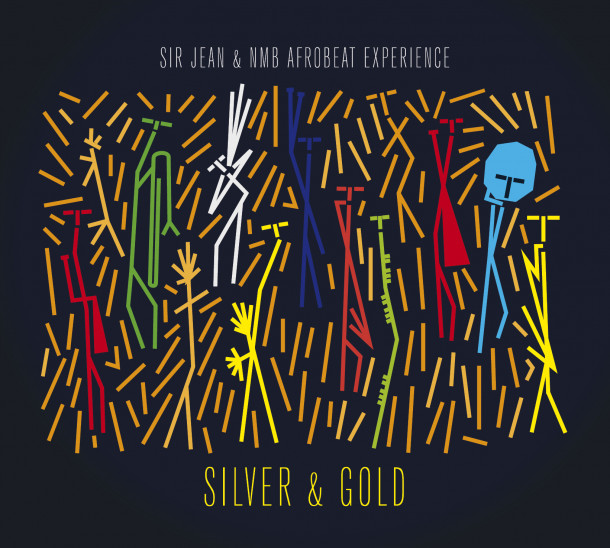 Sir Jean & NMB Afrobeat Experience: Silver & Gold